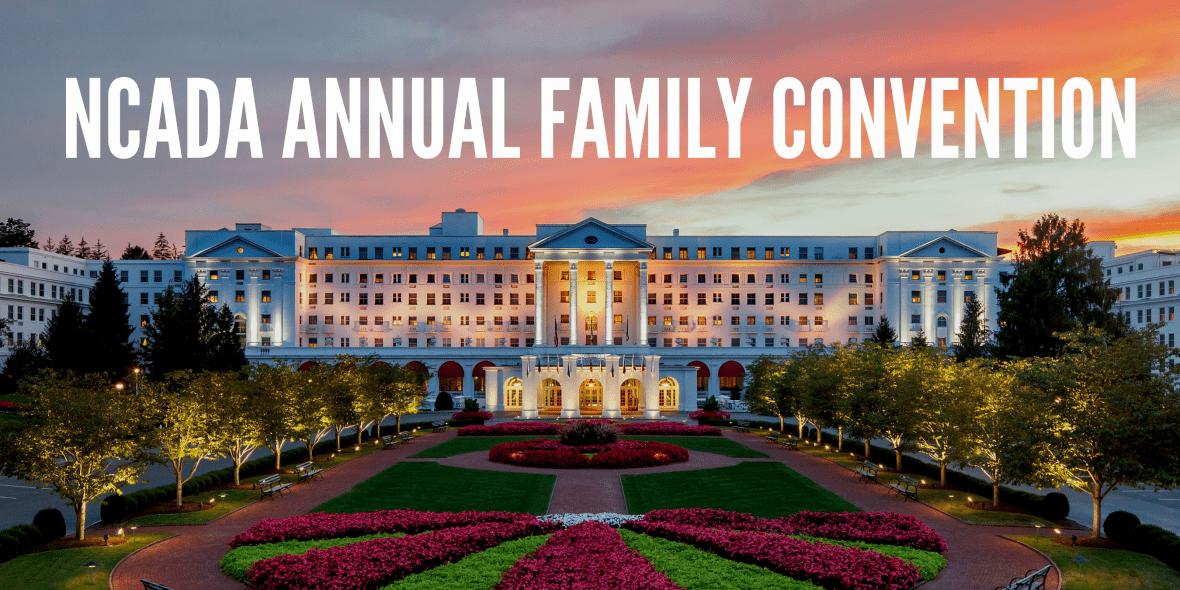 Annual NCADA Family Convention